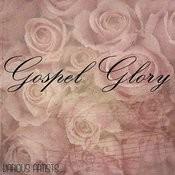 Gospel Glory Songs