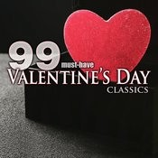 99 Must-Have Valentine's Day Classics Songs