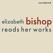 Elizabeth Bishop Reads Her Works Songs