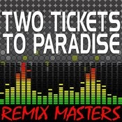 Two Tickets To Paradise (Acapella Version) [129 Bpm] Song