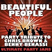 Beautiful People (Party Tribute To Chris Brown & Benny Benassi) Songs