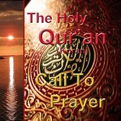 The Holy Qur'an - Call To Prayer Songs