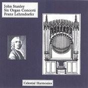 Stanley: Six Organ Concertos Op. 10 Songs