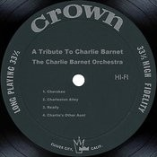 A Tribute To Charlie Barnet Songs