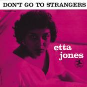 Don't Go To Strangers (Rudy Van Gelder Remaster) Songs