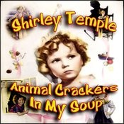 Animal Crackers In My Soup Songs