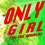 Only Girl (Tribute Rihanna) Songs