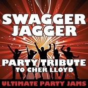 Swagger Jagger (Party Tribute To Cher Lloyd) Songs