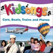 Kidsongs: Cars, Boats, Trains And Planes Songs