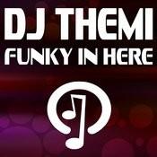 Funky In Here Songs