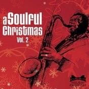 A Soulful Christmas Vol. II Songs