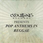 Cousins Presents Pop Anthems In Reggae Songs