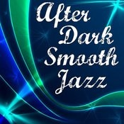 After Dark Smooth Jazz Songs