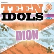 Teen Idols - Dion Songs