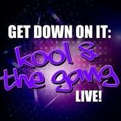 Get Down On It: Kool & The Gang Live! Songs