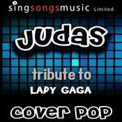 Judas (Tribute To Lady Gaga) Songs