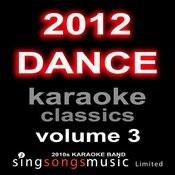 2012 Dance Karaoke Classics Volume 3 Songs