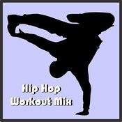 Hip Hop Workout Mix Songs