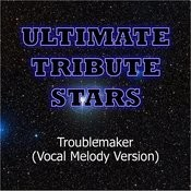 Taio Cruz - Troublemaker (Vocal Melody Version) Songs