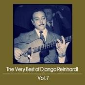 The Very Best Of Django Reinhardt, Vol. 7 Songs