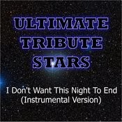 Luke Bryan - I Don't Want This Night To End (Instrumental Version) Songs