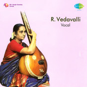 R Vedavalli Vocal 2 Songs