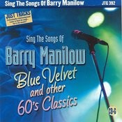 Just Tracks: Sing The Songs Of Barry Manilow, Blue Velvet & Other 60's Classics Songs
