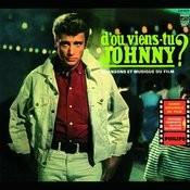 D'où Viens-Tu Johnny?: Original Motion Picture Soundtrack Songs