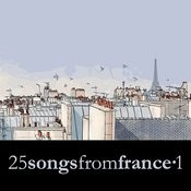 25 Songs From France Vol. 1 Songs