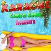 Karaoke Canta Como Aventura Songs