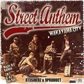 Street Anthem ~wakayama City~ - Single Songs