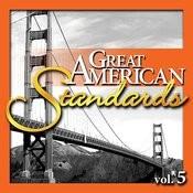 Great American Standards, Vol. 5 Songs