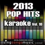 2013 Pop Hits, Vol. 10 Songs