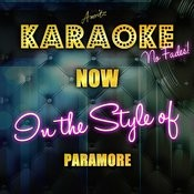 Now (In The Style Of Paramore) [Karaoke Version] - Single Songs