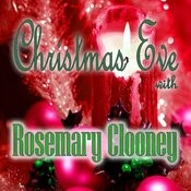 Christmas Eve With Rosemary Clooney Songs