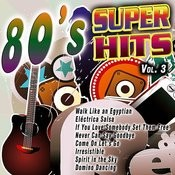 80's Super Hits Vol. 3 Songs