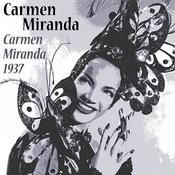Carmen Miranda 1937 Songs
