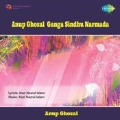 Anup Ghosal - Ganga Sindhu Narmada Songs