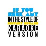 If You Seek Amy (In The Style Of Britney Spears) [Karaoke Version] Song