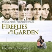 Fireflies In The Garden (Original Motion Picture Soundtrack) Songs