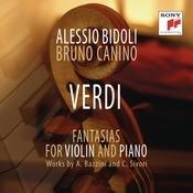 Giuseppe Verdi - Fantasia - Transcriptions By Camillo Sivori Songs