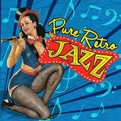 Pure Retro Jazz Songs