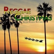 Reggae Christmas: Island Holiday Rhythms Songs