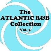 The Atlantic R&B Collection, Vol. 5 Songs