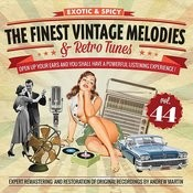 The Finest Vintage Melodies & Retro Tunes Vol. 44 Songs