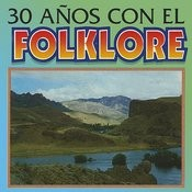 30 Anos Con El Folklore Songs