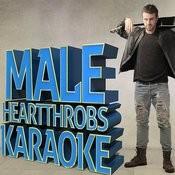 Male Heartthrobs Karaoke Songs