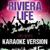 Riviera Life (In The Style Of Caro Emerald) [Karaoke Version] - Single Songs