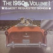 16 Most Requested Songs Of The 1950s. Volume One Songs