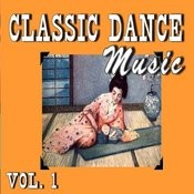 Classic Dance Music, Vol. 1 Songs